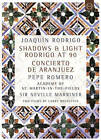 Joaquín Rodrigo: Shadows  Light - Rodrigo at 90 - Concierto De Aranjuez (DVD, 2015)