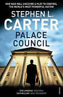 Palace Council by Stephen L. Carter (Paperback, 2009)