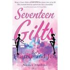 Seventeen Gifts for Frannie and Jess by Nasser Hashmi (Paperback, 2016)