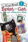 Splat the Cat with a Bang and a Clang by HarperCollins Publishers Inc (Hardback, 2013)