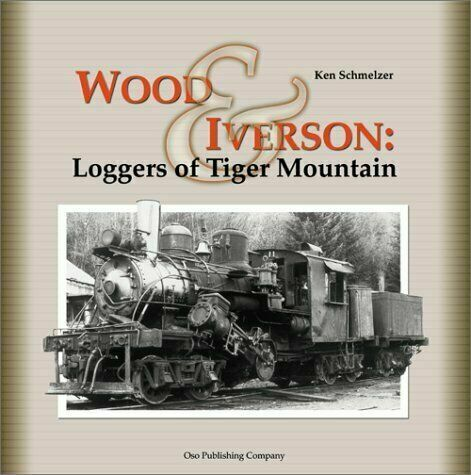 Wood & Iverson: Loggers of Tiger Mountain