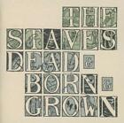 Dead & Born&Grown von The Staves (2013)