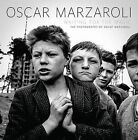 Waiting for the Magic: The Photography of Oscar Marzaroli by Jim Grassie, Robert Crawford, Oscar Marzaroli (Hardback, 2013)