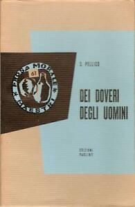 """SILVIO PELLICO""""Dei doveri degli uomini"""" RIZZOLI 1959"""