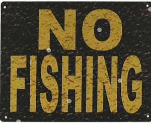 NO-FISHING-SIGN-RUSTIC-VINTAGE-STYLE-8x10in-20x25cm-garage-pub-man-cave-room