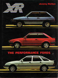 Image Is Loading Ford Xr The Performance Fords Fiesta Xr Escort