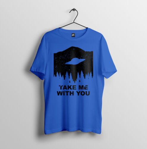 Mens Unisex T-Shirt S-2XL Take Me With You UFO Alien Inspired Design