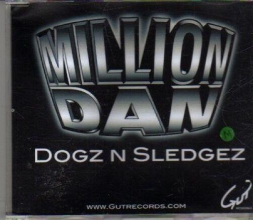 (CF332) Million Dan, Dogz N Sledgez - DJ CD