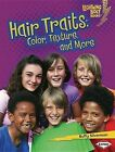 Hair Traits: Color, Texture, and More by Buffy Silverman (Hardback, 2012)