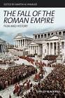 The Fall of the Roman Empire: Film and History by John Wiley and Sons Ltd (Hardback, 2009)