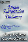 Dream Interpretation Dictionary: Learn the Meaning of Your Dreams by Ken Asselin (Paperback / softback, 2008)