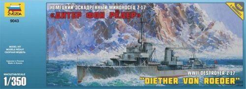 Zvezda 9043-1//350 Deutscher Zerstörer Z-17 Diether Von Roeder Neu