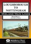 Loughborough to Nottingham by David Pearce (Hardback, 2014)