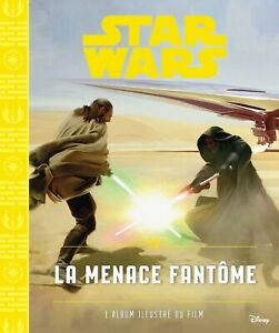 STAR-WARS-Episode-I-La-menace-fantome-album-illustre-du-film-Livre