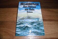 ALEXANDER KENT -- das WASSER am HALS // als Schmuggler... / 1. Auflage 1991