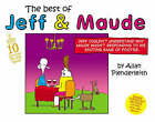 The Best of Jeff and Maude by Allan Plenderleith (Paperback, 2007)