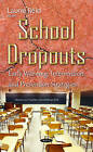 School Dropouts: Early Warning, Intervention, & Prevention Strategies by Nova Science Publishers Inc (Hardback, 2015)