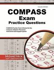 COMPASS Exam Practice Questions: COMPASS Practice Tests & Review for the Computer Adaptive Placement Assessment and Support System by Mometrix Media LLC (Paperback / softback, 2015)