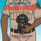 The Adventures of Pixie and Pete Pixie Gets Lost by Tracy Dirst (Paperback, 2011)