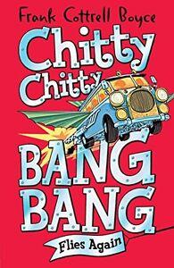 Frank-Cottrell-Boyce-Chitty-Chitty-Bang-Bang-Flies-Again-Tout-Neuf