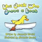 The Duck Who Drove a Boat by Jeannette Harnish 9781606106655 (paperback 2008)