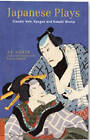Japanese Plays: Classic Noh, Kyogen and Kabuki Works by A. L. Sadler, Paul S. Atkins (Paperback, 2010)
