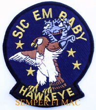 AUTHENTIC E-2 HAWKEYE PATCH US NAVY SIC EM BABY USS F-14 TOP GUN CAG CVW AEW WOW