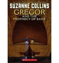Very Good Collins, Suzanne, Gregor and the Prophecy of Bane (The Underland Chron