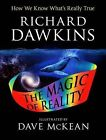 The Magic of Reality: How We Know What's Really True by Charles Simonyi Chair of Public Understanding of Science Richard Dawkins (Paperback / softback)