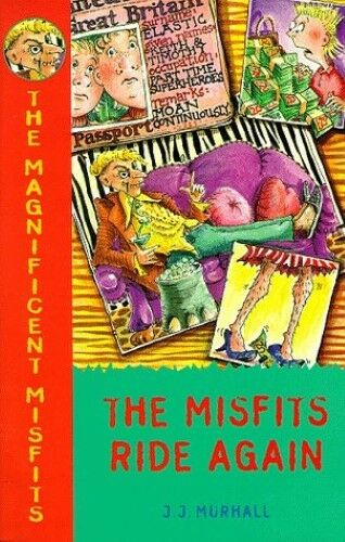 Very Good, The Magnificent Misfits Ride Again, Murhall, J.J., Book