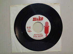 ATTIC-SOUNDS-Shadows-Let-Us-Be-Young-U-S-7-034-Mike-Records-MK-4007-DJ-MD-Garage