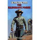 The Hangrope Posse by Scott Connor (Hardback, 2014)