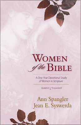 Women of the Bible : A One-Year Devotional Study of Women in Scripture
