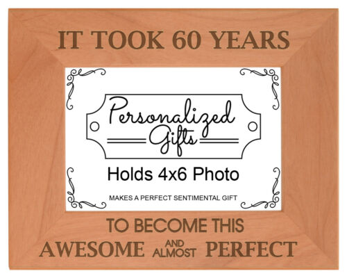 60th Birthday Gift It Took 60 Years Awesome Engraved Natural Wood Frame