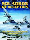 Squadron of Deception: The 36th Bomb Squadron in World War II by Stephen Hutton (Hardback, 2004)