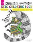 Doodlers Anonymous Epic Coloring Book von Hugo Seijas (2015, Taschenbuch)