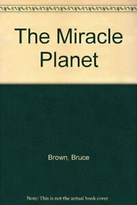 The-Miracle-Planet-By-Bruce-Brown-Lane-Morgan