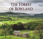The Forest of Bowland by Andrew Stachulski (2015, Hardcover)