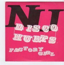(FA265) NU, Disco Hurts / Factory Girl - 2002 DJ CD