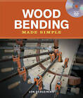 Wood Bending Made Simple by Lon Schleining (Paperback, 2010)
