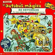 El Autobus Magico Es Devorado: Un Libro Sobre Las Cadenas Alimentarias-ExLibrary