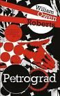 Petrograd by William Owen Roberts (Paperback, 2015)
