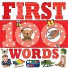 First 100 Words by Make Believe Ideas (Board book, 2016)