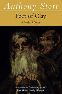 Feet-of-Clay-by-Anthony-Storr-Paperback-1997