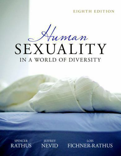 Human Sexuality in a World of Diversity (paperback) (8th Edition) by Rathus, Sp