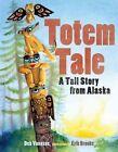 A Totem Tale by Deb Vanasse (Paperback / softback, 2012)