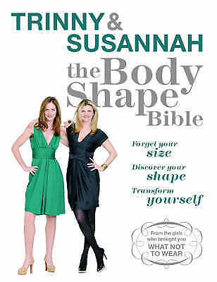 1 of 1 - The Body Shape Bible: Forget Your Size Discover Your Shape Transform Yourself b…
