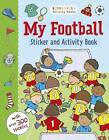 My Football Sticker and Activity Book by Bloomsbury Publishing PLC (Paperback, 2016)