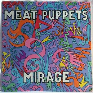 MEAT-PUPPETS-MIRAGE-LP-1st-PRESSING