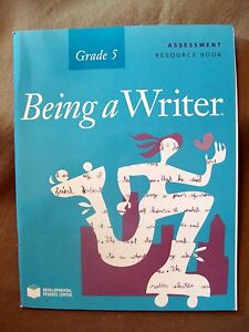 Being A Writer Assessment Resource Book Grade 5 By Developmental Studies Center 9781598923452 Ebay The assessment writer will create chapter and final exams that align with learning outcomes for test prep courses in various subjects. ebay